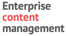 Enterprise content management.